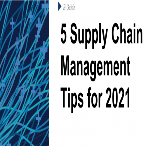 5 Supply Chain Management Tips for 2021