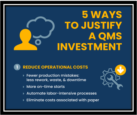 5 Ways  to Justify  a QMS  Investment