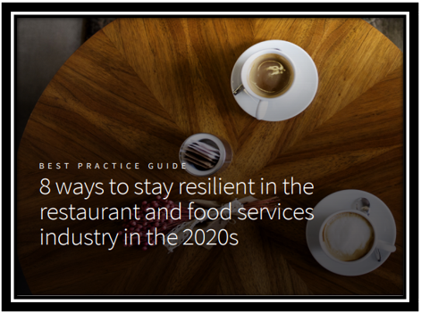 8 ways to stay resilient in the restaurant and food services industry in the 2020s