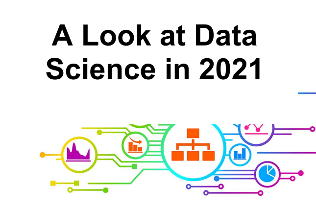 A Look at Data Science in 2021