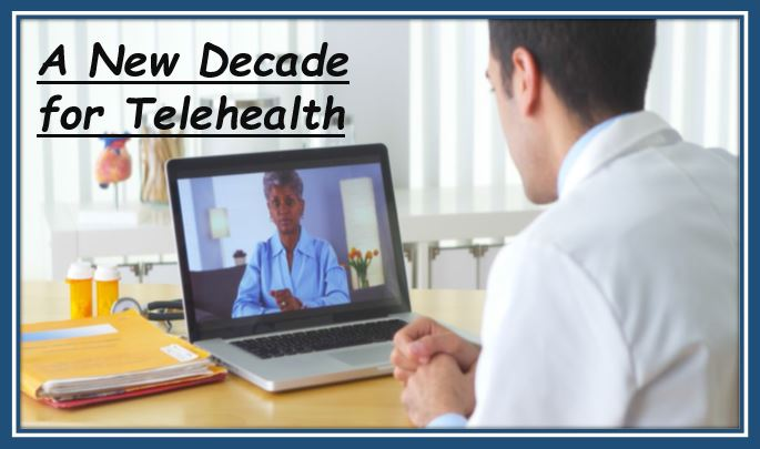 A New Decade for Telehealth