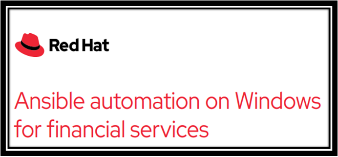 Ansible automation on Windows for financial services