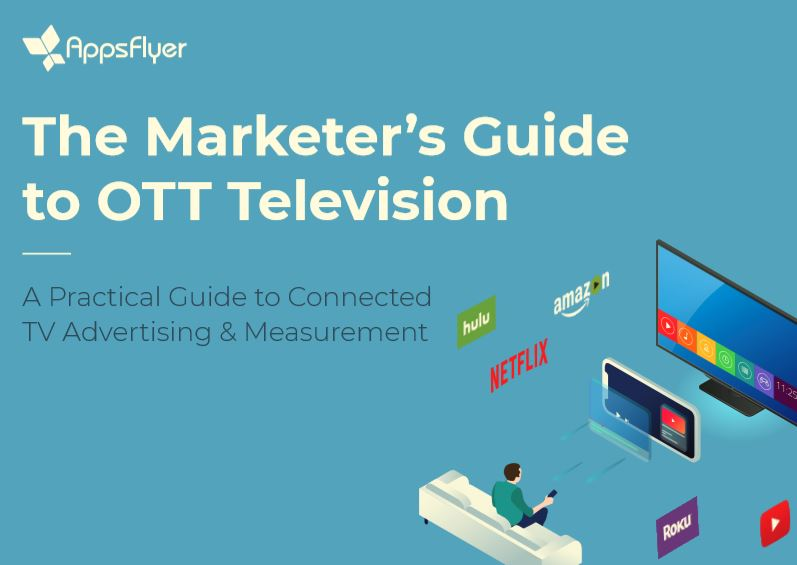 AppsFlyer OTT Guide & Business Growth