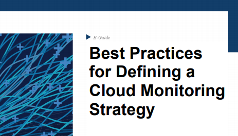 Best Practices for Defining a Cloud Monitoring Strategy