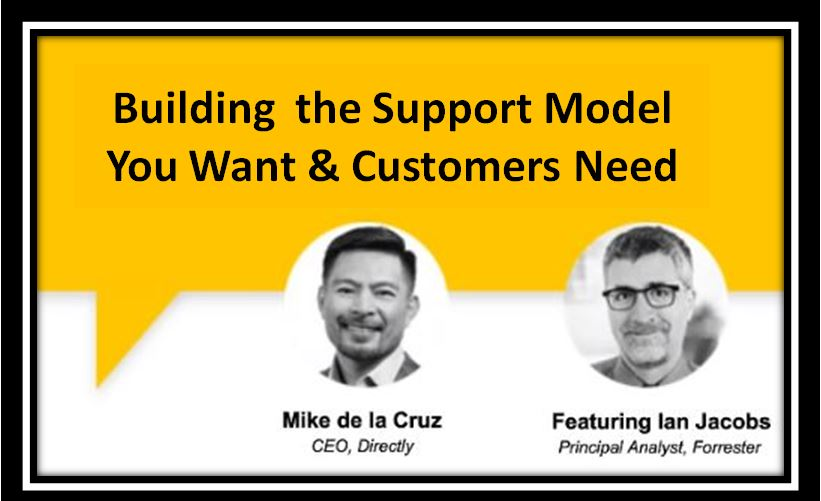 Building the Support Model You Want & Customers Need