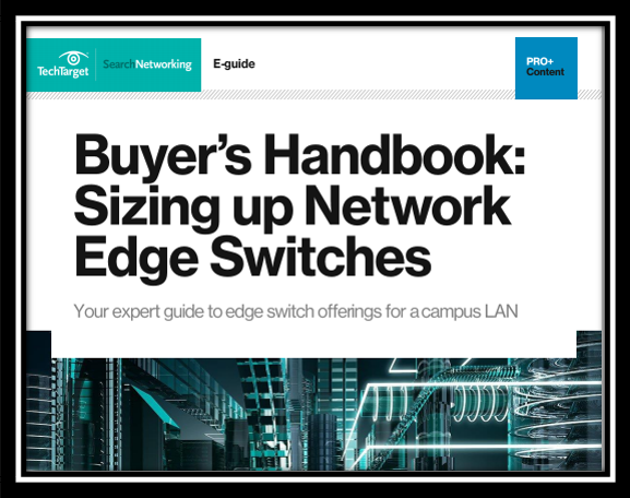 Buyers Handbook Sizing up Network Edge Switches