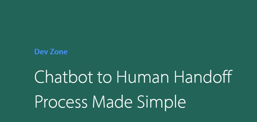 Chatbot to Human Handoff Process Made Simple