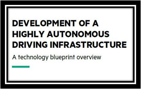 DEVELOPMENT OF A HIGHLY AUTONOMOUS DRIVING INFRASTRUCTURE
