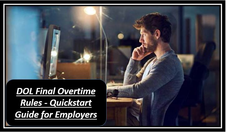 DOL Final Overtime Rules - Quickstart Guide for Employers