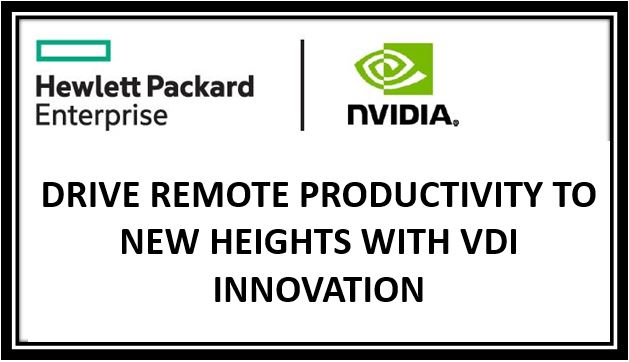 DRIVE REMOTE PRODUCTIVITY TO NEW HEIGHTS WITH VDI INNOVATION