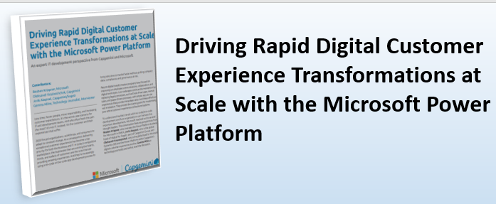 Driving Rapid Digital Customer Experience Transformations at Scale with the Microsoft Power Platform Podcast Transcript