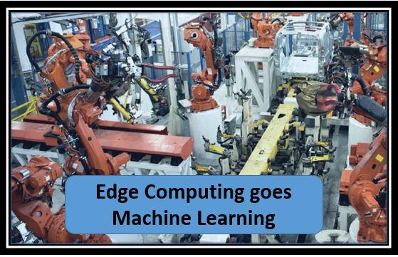 Edge Computing goes Machine Learning