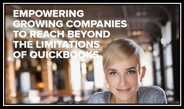 Empowering Growing Companies to reach beyond the limitation of Quickbooks