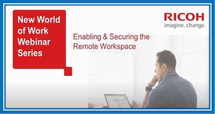 Fortifying and Securing the Remote Workspace
