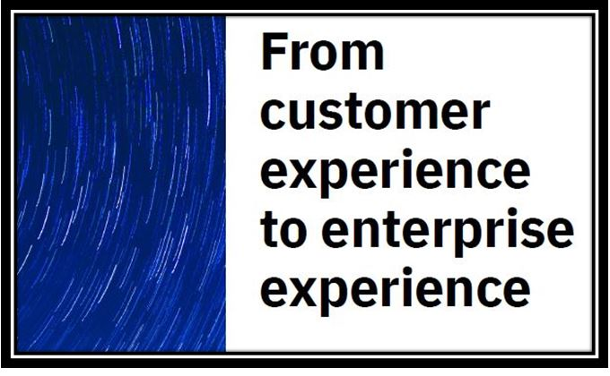 From customer experience to enterprise experience- 6 leading steps to activate your CX North Star