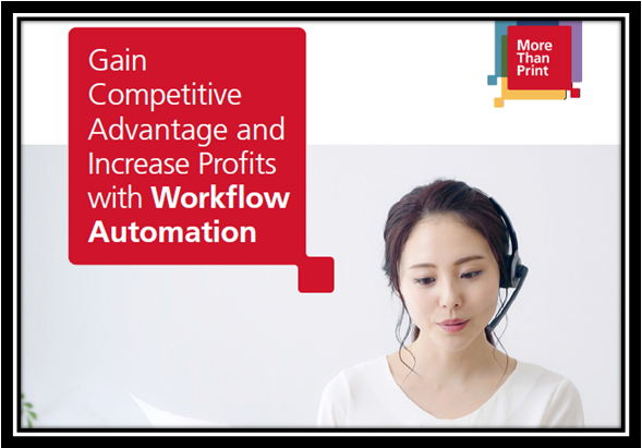 Gain Competitive Advantage and Increase Profits with Workflow Automation