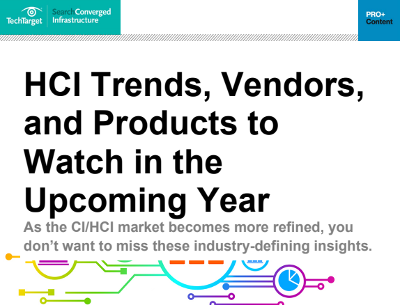 HCI Trends Vendors and Products to Watch in the Upcoming Year