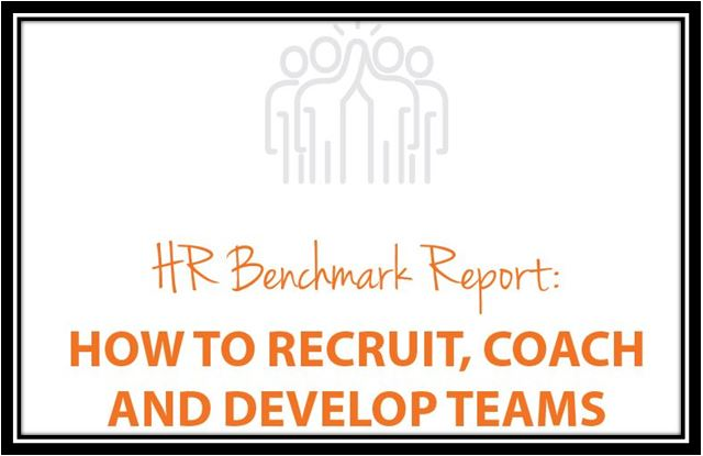 HR Benchmark Report How to Recruit, Coach & Develop Teams COMPETITOR