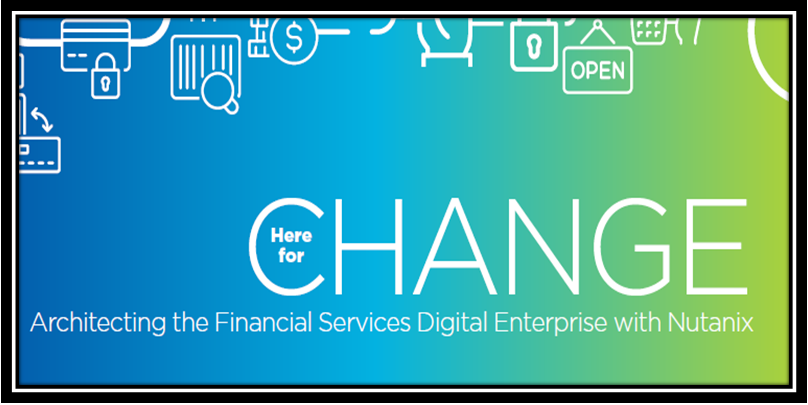 Here for Change Enabling Financial Services Innovation
