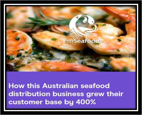 How an Australian seafood distributor grew by 400 Percent