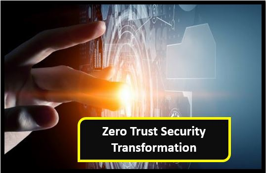 How to Guide - Zero Trust Security Transformation