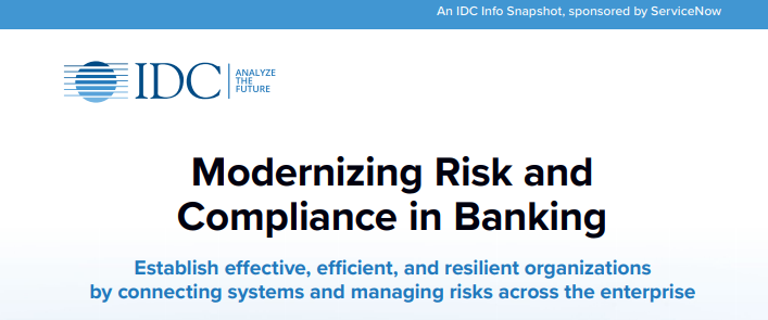 IDC Snapshot Modernizing Risk and Compliance in Banking