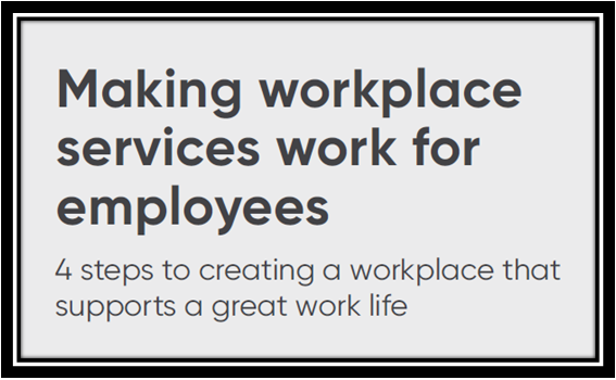 Making Workplace Services Work for Employees
