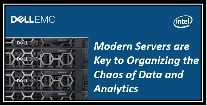 Modern Servers are Key to Organizing the Chaos of Data and Analytics