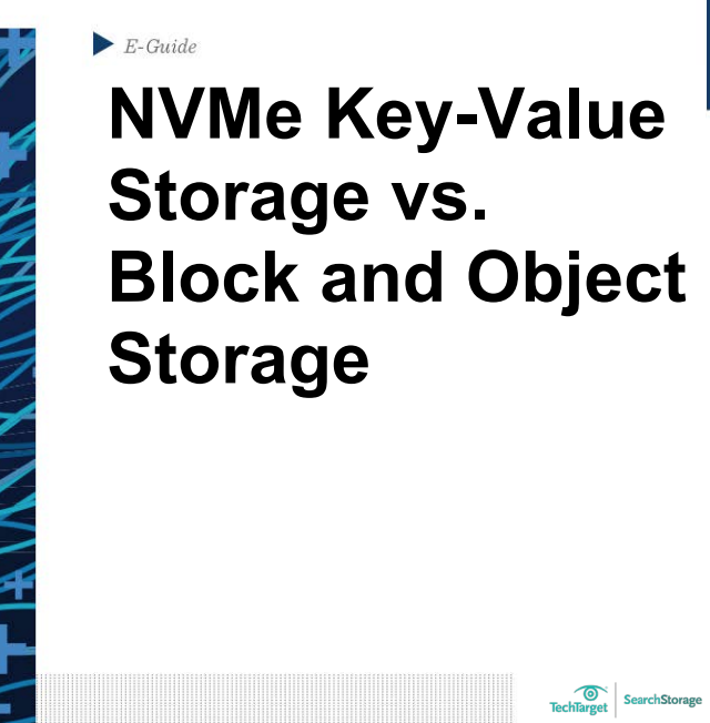 NVMe Key-Value Storage vs. Block and Object Storage