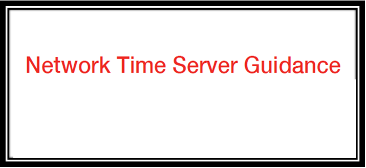 Network Time Server Guidance