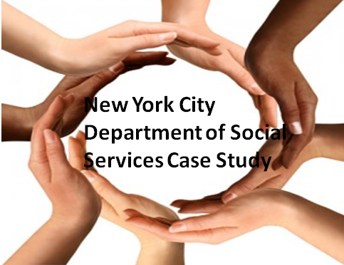 New York City Department of Social Services Case Study