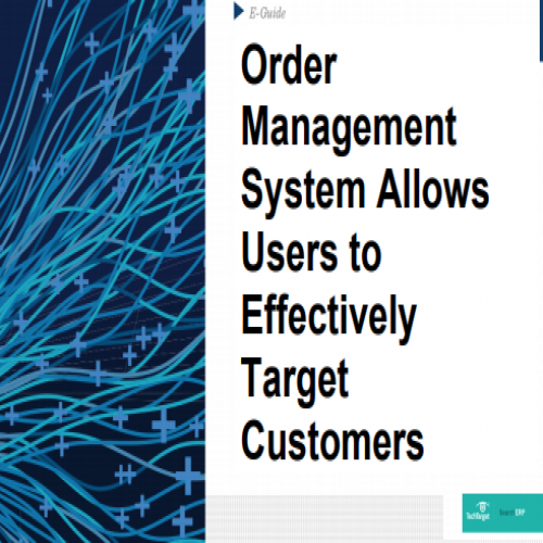 Order Management System Allows Users to Effectively Target Customers