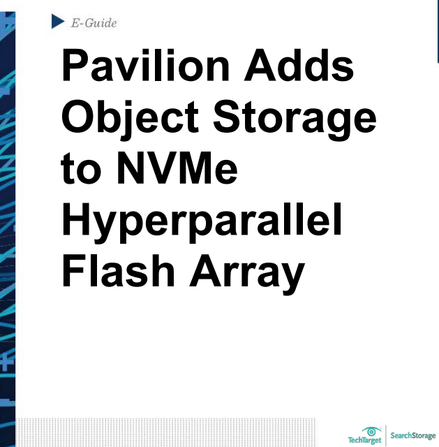 Pavilion Adds Object Storage to NVMe Hyperparallel Flash Array