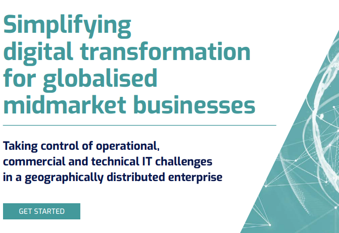 Simplifying digital transformation for globaliszed midmarket businesses