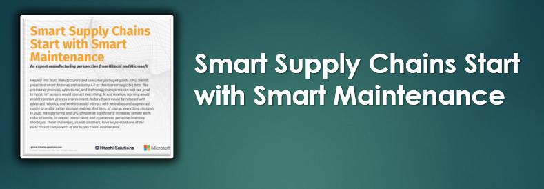Smart Supply Chains Start with Smart Maintenance