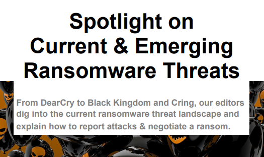 Spotlight on Current and Emerging Ransomware Threats