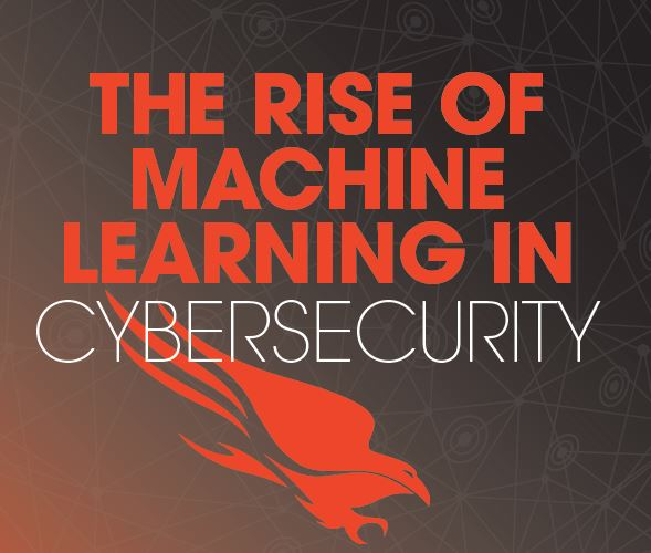 The Rise of Machine Learning (ML) in Cybersecurity- How this critical capability can help prevent todays most sophisticated attacks