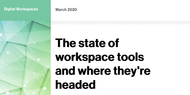 The State of Workspace Tools and Where They are Headed