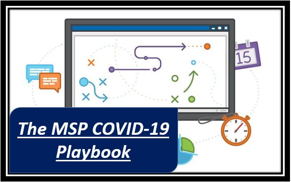 The MSP COVID-19 Playbook