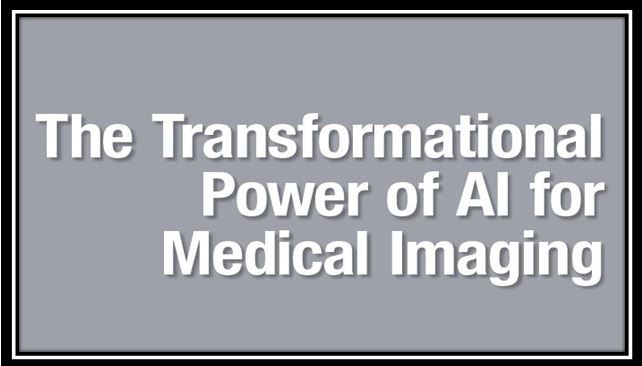 The Transformational Power of AI for Medical Imaging