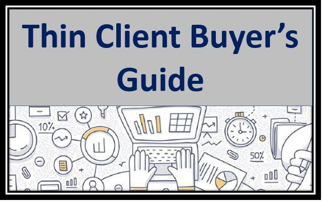 Thin Client Buyer Guide