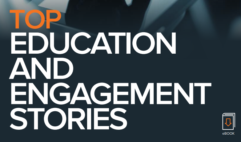 Top Education and Engagement Stories