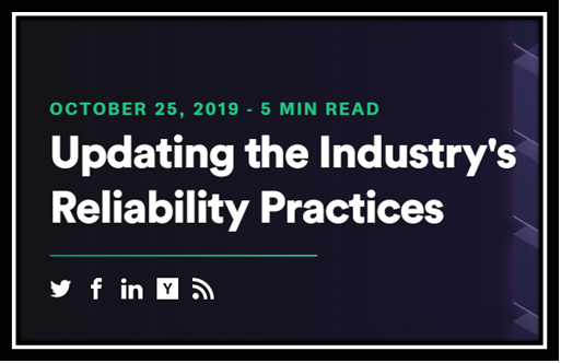 Updating the Industrys Reliability Practices