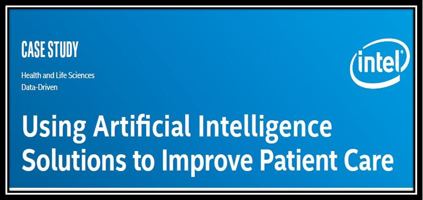 Using Artificial Intelligence Solutions to Improve Patient Healthcare