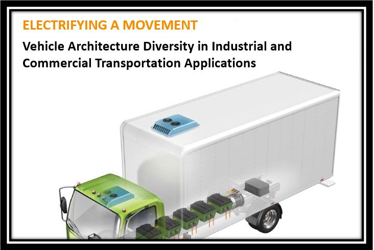 Vehicle Architecture Diversity in Industrial and Commercial Transportation Applications