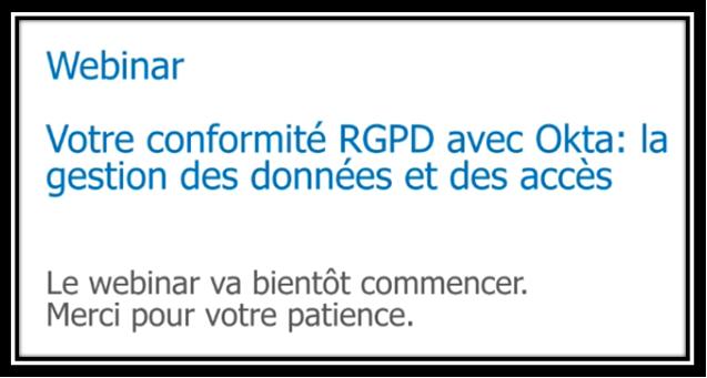 Votre conformite RGPD avec Okta la gestion des donnees et des acces.