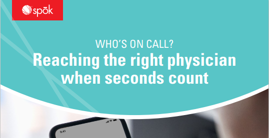 WHO ON CALL Reaching the right physician when seconds count