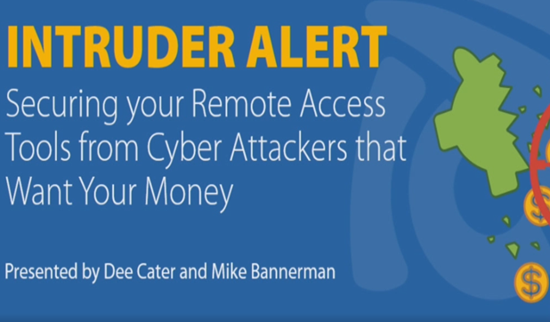 Webinar - Intruder Alert: Secure Your Remote Access Tools from Cyberattacks