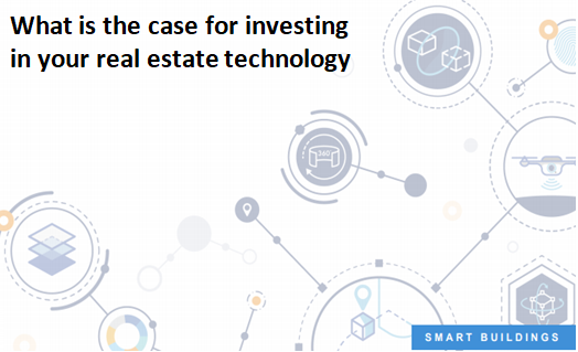 What is the case for investing in your real estate technology
