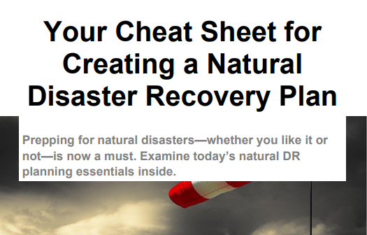 Your Cheat Sheet for Creating a Natural Disaster Recovery Plan